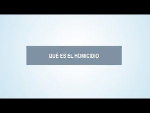 Noticiero Judicial: Cápsula educativa - ¿Qué es el homicidio?