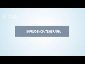 Noticiero Judicial: Cápsula Educativa - ¿Qué es la imprudencia temeraria?