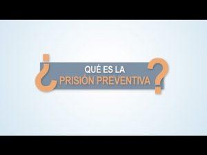 Noticiero Judicial: Cápsula Educativa - ¿Qué es la prisión preventiva?