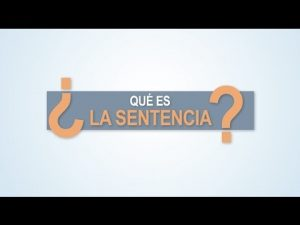 Noticiero Judicial: Cápsula educativa - ¿Qué es la sentencia?