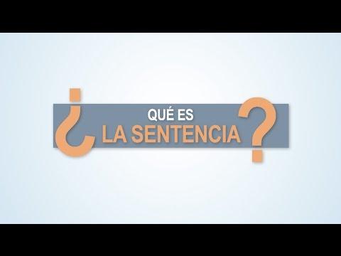 ¿Qué es la sentencia?