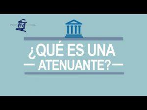 Noticiero Judicial: Cápsula educativa - ¿Qué es una atenuante?