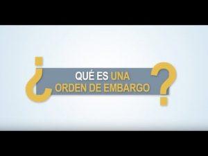 Noticiero Judicial: Cápsula Educativa - ¿Qué es una orden de embargo?