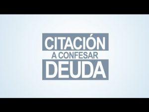 Noticiero Judicial: Cápsula Educativa - Citación a confesar deuda