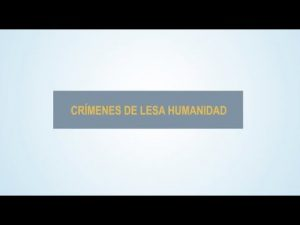 Noticiero Judicial: Cápsula Educativa - Crímenes de lesa humanidad