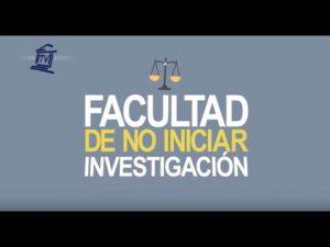 Noticiero Judicial: Cápsula Educativa - Facultad de no iniciar investigación