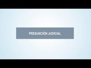 Noticiero Judicial: Cápsula educativa - La presunción judicial
