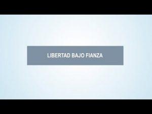 Noticiero Judicial: Cápsula educativa - Libertad bajo fianza