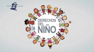Noticiero Judicial: Cápsula Educativa - los Derechos del Niño
